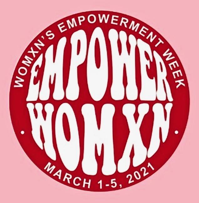 Happening today: Womxn's Empowerment Week begins